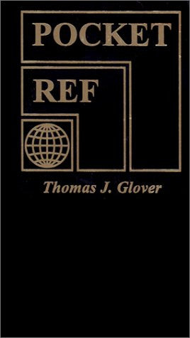 Pocket Ref 3RD Edition by Thomas J. Glover