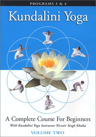 Kundalini Yoga: A Complete Course for Beginners Vol. 2