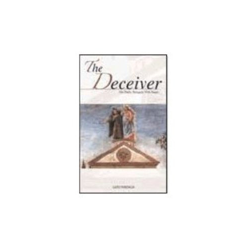 The Deceiver: Our Daily Struggle with Satan [paperback]