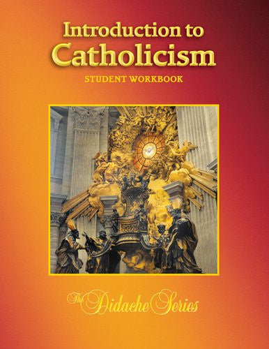 INTRODUCTION TO CATHOLICISM-WORKBOOK