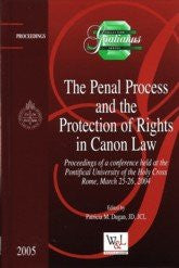 The Penal Process and the Protection of Rights in Canon Law