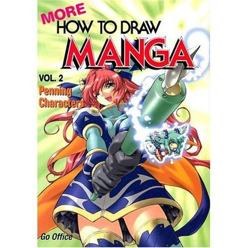 More How To Draw Manga Volume 2: Penning Characters