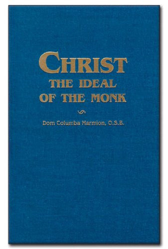Christ, Ideal Of The Monk [hardcover]