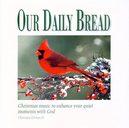 Our Daily Bread: Portraits of Christmas