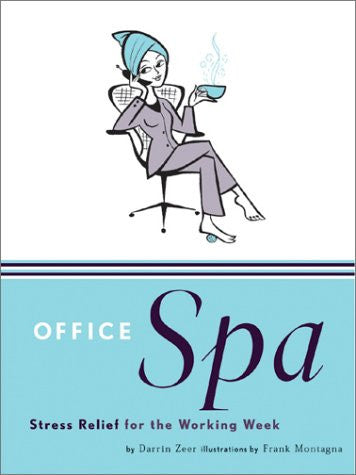Office Spa : Stress Relief for the Working Week