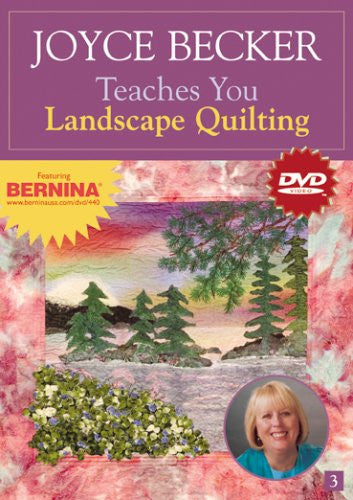 Joyce Becker Teaches You Landscape Quilting