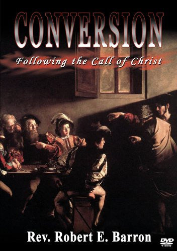 Conversion: Following the Call of Christ (2006)