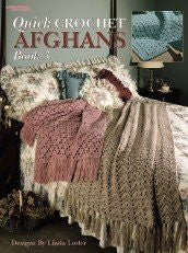 Quick Crochet Afghans Bk. 3 (Leisure Arts #824)