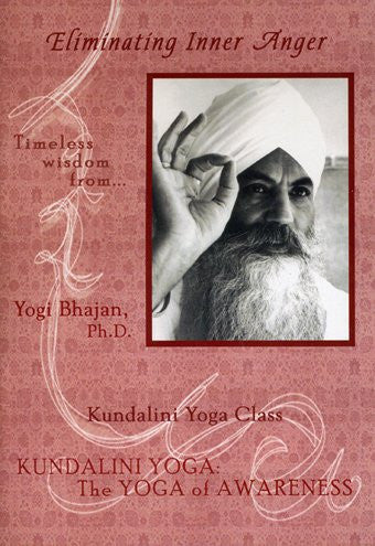 Eliminating Inner Anger / Kundalini Yoga: The Yoga of Awareness Series (1988)