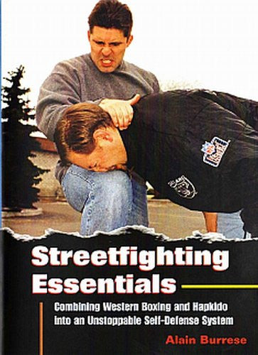 STREETFIGHTING ESSENTIALS - Combining Western Boxing and Hapkido into an Unstoppable Self-Defense System