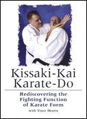 KISSAKI-KAI KARATE-DO - Rediscovering the Fighting Function of Karate Form