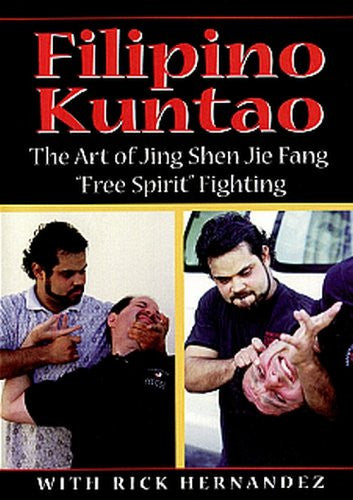 FILIPINO KUNTAO - The Art of Jing Shen Jie Fang
