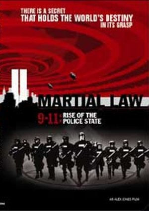 Alex Jones Martial Law 9-11: Rise of the Police State (2005)