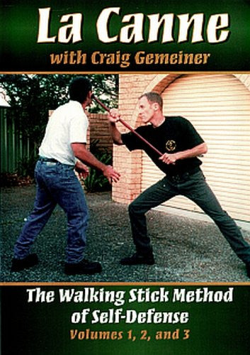La Canne: The Walking Stick Method of Self-Defense, Vols. 1, 2, and 3
