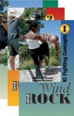 WIND AND ROCK - The Video Series - VOLUMES 1-3