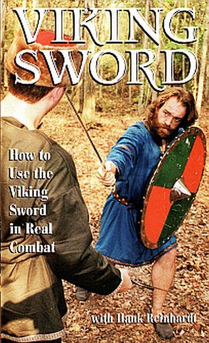 VIKING SWORD - How to Use the Viking Sword in Real Combat