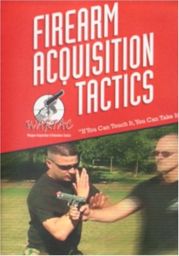FIREARM ACQUISITION TACTICS - If You Can Touch It You Can Take It