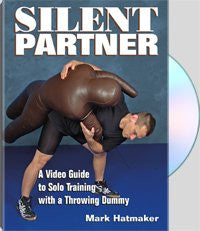 SILENT PARTNER - A Video Guide To Solo Training With A Throwing Dummy