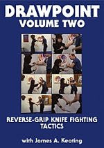 DRAWPOINT - Volume 2: Reverse-Grip Knife-Fighting Tactics
