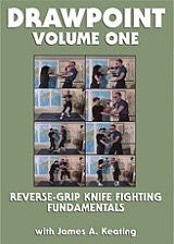 DRAWPOINT - Volume 1: Reverse-Grip Knife Fighting Fundamentals