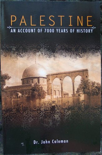 PALESTINE: An Account Of 7000 Years Of History