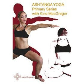 Ashtanga Yoga: Primary Series with Kino MacGregor