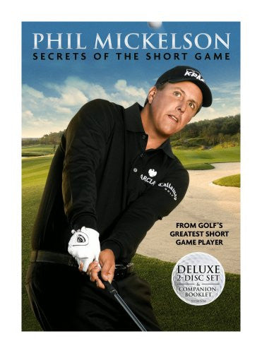 Phil Mickelson - Secrets of the Short Game (2009)