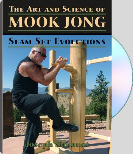 THE ART AND SCIENCE OF MOOK JONG: Slam Set Evolutions