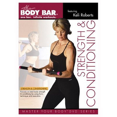 Body Bar's Strength and Conditioning DVD