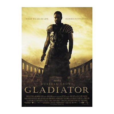Gladiator Movie (Russell Crowe, What We Do In Life) Poster Print - 24x36