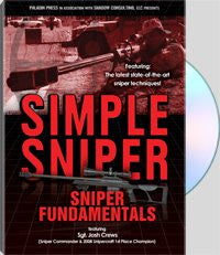 SIMPLE SNIPER: SNIPER FUNDAMENTALS - with Shadow Consulting featuring Sgt. Josh Crews