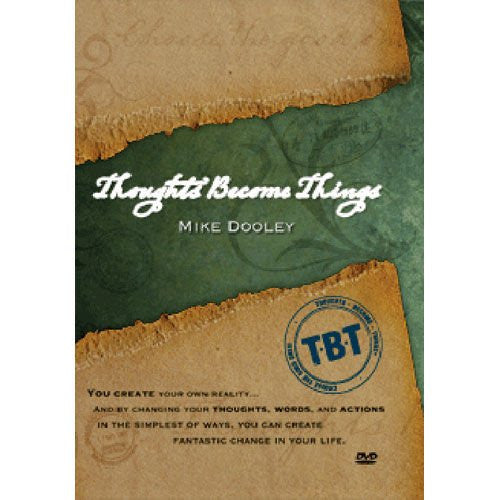 Thoughts Become Things DVD by Mike Dooley