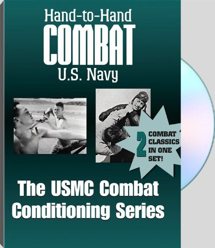 HAND-TO-HAND COMBAT & USMC COMBAT CONDITIONING by Wesley Brown and The U.S. Navy