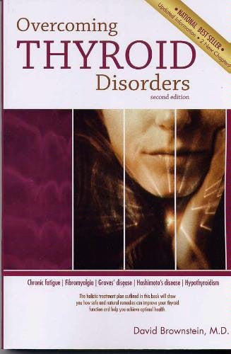 Overcoming Thyroid Disorders Third Edition