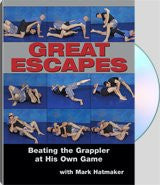 Great Escapes Beating the Grappler at His Own Game with Mark Hatmaker