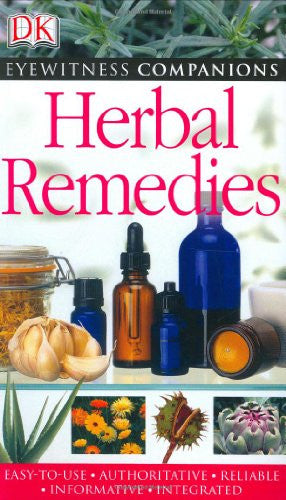 Herbal Remedies (EYEWITNESS COMPANION GUIDES)