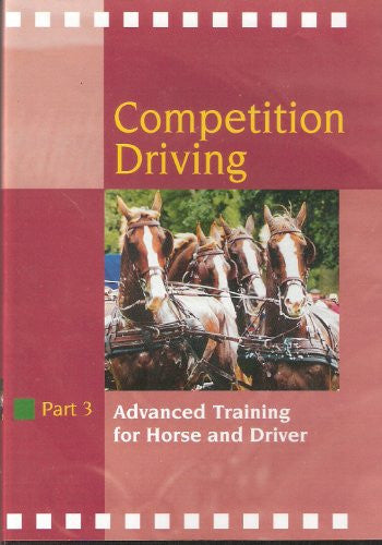 Competition Driving Part 3: Advanced Training for Horse and Driver DVD