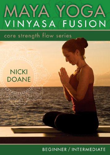 Maya Yoga Vinyasa Fusion-Core Strength Flow (2010)