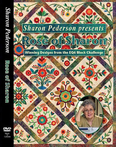 Sharon Pederson Presents Rose of Sharon: Winning Designs from the EQ6 Block Challenge
