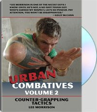 Urban Combatives Vol.2: Counter Grappling Tactics