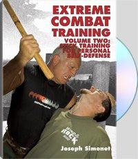Extreme Combat Training Volume Two: Stick Training for Personal Self-Defense
