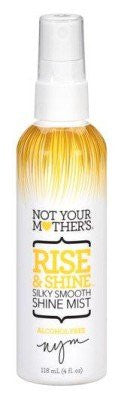 Not Your Mother's Rise and Shine Silky Smooth Shine Mist -- 4 fl oz