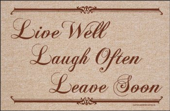 Live Well, Laugh Often, Leave Soon Doormat