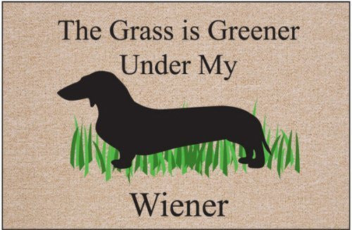 High Cotton The Grass is Greener Under My Wiener Doormat