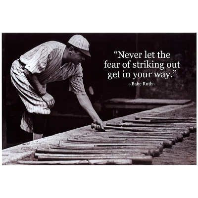 Babe Ruth Striking Out Famous Quote Archival Photo Poster - 19x13