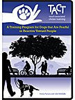 TACT: A Training Program for Dogs that Are Fearful or Reactive Toward People 5-DVD Set (2011)