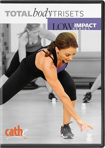Cathe Friedrich's Low Impact Series: Total Body Tri-Sets