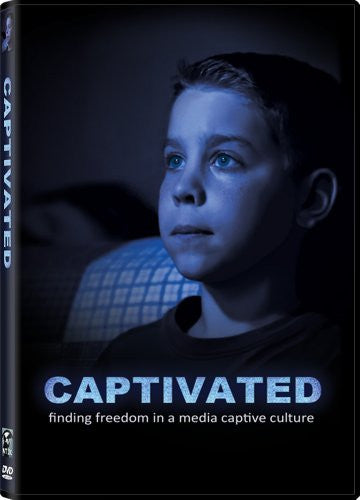 Captivated: Finding Freedom in a Media Captive Culture (2012)