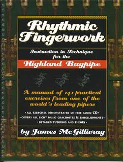 Rhythmic Fingerwork: Instruction in Technique for the Highland Bagpipe