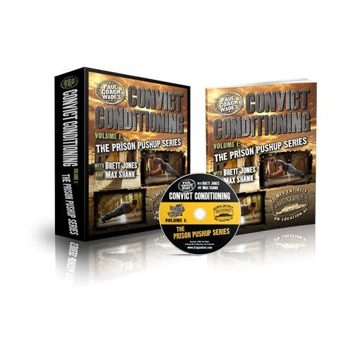 Convict Conditioning, Volume 1: The Prison Pushup Series (2012)